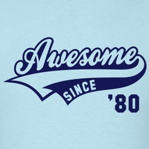 Awesome SINCE 80 Birthday Anniversary T-Shirt NS - Men's T-Shirt
