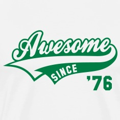 Awesome SINCE 76 Birthday Anniversary T-Shirt GW