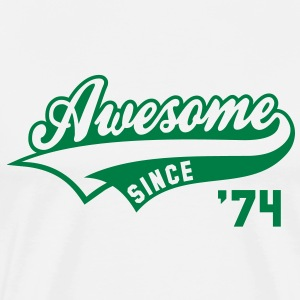 Awesome SINCE 74 Birthday Anniversary T-Shirt GW - Men's Premium T-Shirt