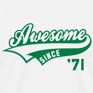 Awesome SINCE 71 Birthday Anniversary T-Shirt GW - Men's Premium T-Shirt