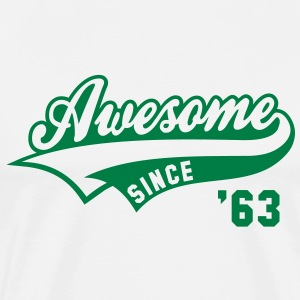 Awesome SINCE 63 Birthday Anniversary T-Shirt GW - Men's Premium T-Shirt