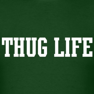 Thug Life [new] T-Shirts - Men's T-Shirt