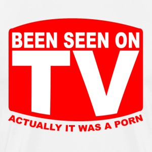 Been seen on Porn T-Shirt - Men's Premium T-Shirt