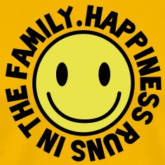 HAPPINESS runs in the FAMILY smiley T-Shirts
