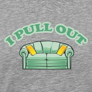 I Pull Out T-Shirt - Men's Premium T-Shirt