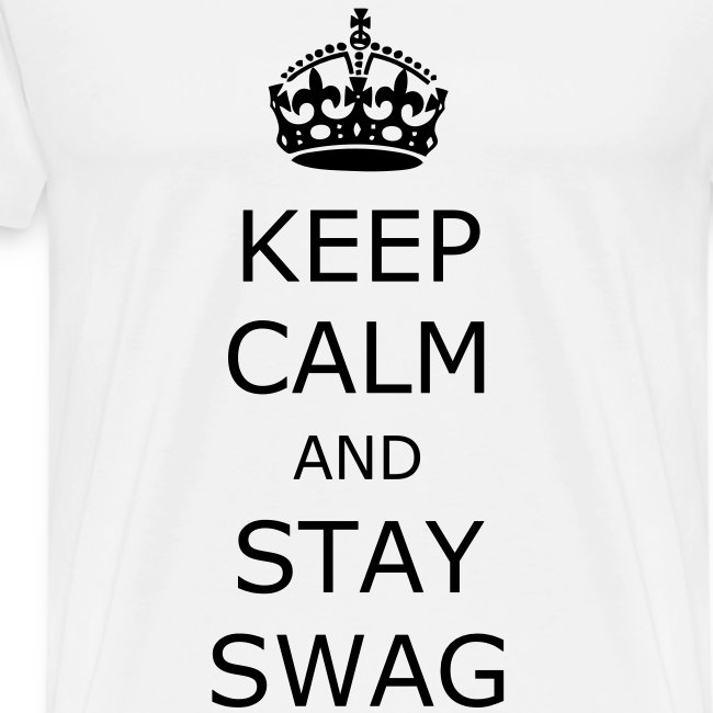 Keep calm and stay swag t-shirt