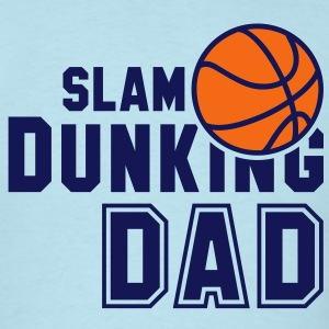 SLAM DUNKING DAD 2C T-Shirt NO - Men's T-Shirt