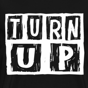 turn_up1 T-Shirts - Men's Premium T-Shirt
