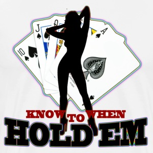 poker know when to hold em - Men's Premium T-Shirt