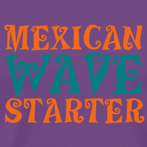 MEXICAN WAVE STARTER a crowd pleaser! T-Shirts - Men's Premium T-Shirt