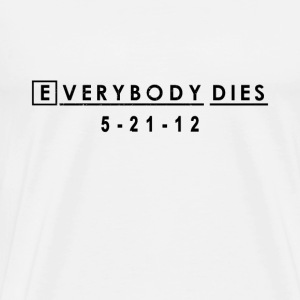 Everybody Dies Commemorative T-shirt -  House MD | - Men's Premium T-Shirt