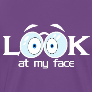 Look at My Eyes T-Shirt - Men's Premium T-Shirt