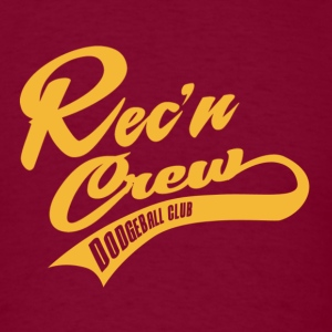 Rec'N Crew Dodgeball Shirt - Men's T-Shirt