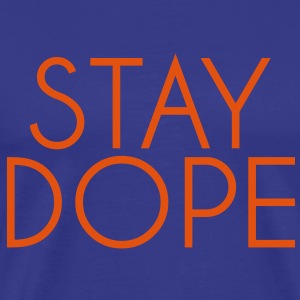 stay_dope T-Shirts - Men's Premium T-Shirt