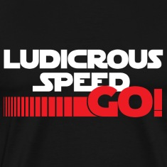 Ludicrous Speed GO!