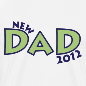 New Dad 2012 T-Shirts - Men's Premium T-Shirt