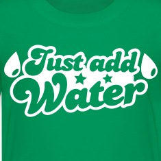 JUST ADD WATER with droplets and stars Kids' Shirts