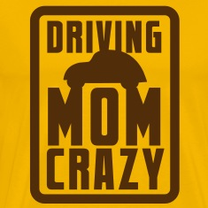 CAR driving mom mommy CRAZY! in pink for kids T-Shirts