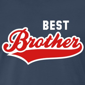 BEST Brother 2 Colors Shirt RN - Men's Premium T-Shirt