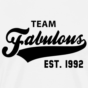 TEAM Fabulous Est. 1992 Birthday Shirt BW - Men's Premium T-Shirt