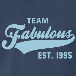 TEAM Fabulous Est. 1995 Birthday Shirt HN - Men's Premium T-Shirt