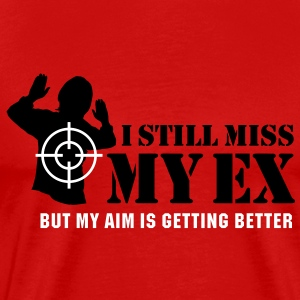 I still miss my ex, but my aim is getting better T-Shirts - Men's Premium T-Shirt