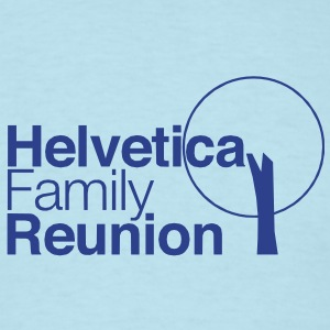helvetica family reunion T-Shirts - Men's T-Shirt