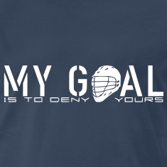 My Goal Is To Deny Yours (LAX) T-Shirts