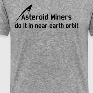 Asteroid Miners - Men's Premium T-Shirt