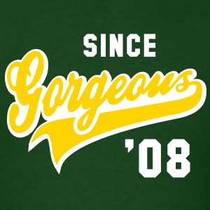 Gorgeous SINCE 2008 Birthday Anniversary Shirt WY - Men's T-Shirt