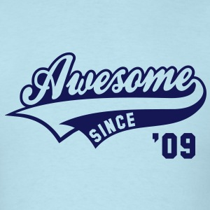 Awesome SINCE 09 Birthday Anniversary T-Shirt NS - Men's T-Shirt