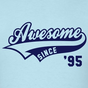 Awesome SINCE 95 Birthday Anniversary T-Shirt NS - Men's T-Shirt