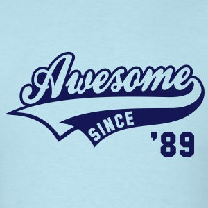 Awesome SINCE 89 Birthday Anniversary T-Shirt NS - Men's T-Shirt