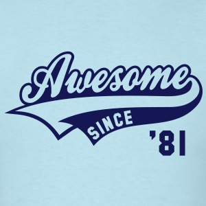 Awesome SINCE 81 Birthday Anniversary T-Shirt NS - Men's T-Shirt