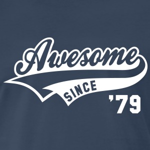 Awesome SINCE 79 Birthday Anniversary T-Shirt WN - Men's Premium T-Shirt