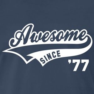 Awesome SINCE 77 Birthday Anniversary T-Shirt WN - Men's Premium T-Shirt