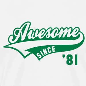 Awesome SINCE 81 Birthday Anniversary T-Shirt GW - Men's Premium T-Shirt