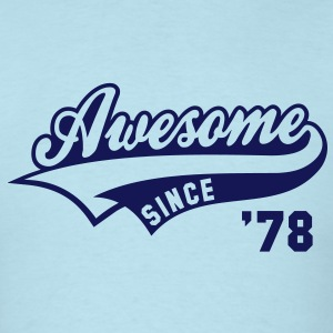 Awesome SINCE 78 Birthday Anniversary T-Shirt NS - Men's T-Shirt