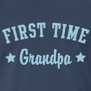 FIRST TIME Grandpa Shirt HN - Men's Premium T-Shirt