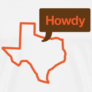 Texas Howdy Shirt - Men's Premium T-Shirt