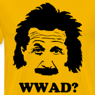 Design ~ What Would Albert Do?