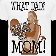 Design ~ What Dad?