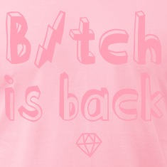 Fashionable cool Bitch is back T-Shirts