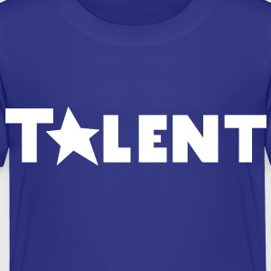 talent with a STAR Baby & Toddler Shirts - Toddler Premium T-Shirt