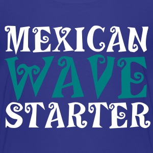 MEXICAN WAVE STARTER a crowd pleaser! Baby & Toddler Shirts - Toddler Premium T-Shirt