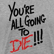 Design ~ Going To Die