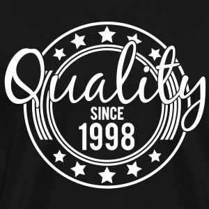Birthday - Quality since 1998 T-Shirts - Men's Premium T-Shirt