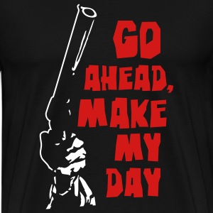 make my day - Men's Premium T-Shirt