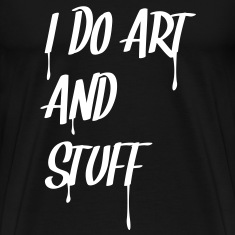 i_do_art_and_stuff T-Shirts