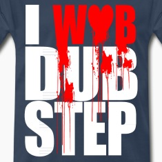 I WUB DUBSTEP I LOVE DUPSTEP T-Shirts